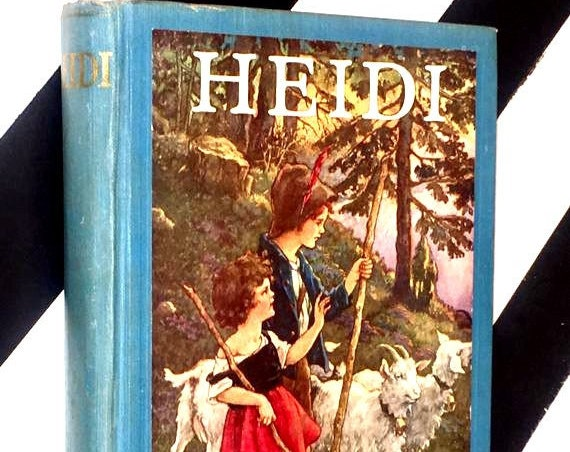 Heidi by Johanna Spyri Illustrated by Clara M. Burd (1924) hardcover book