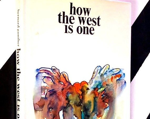 How the West is One by Bernard Gunther (1972) hardcover first edition book