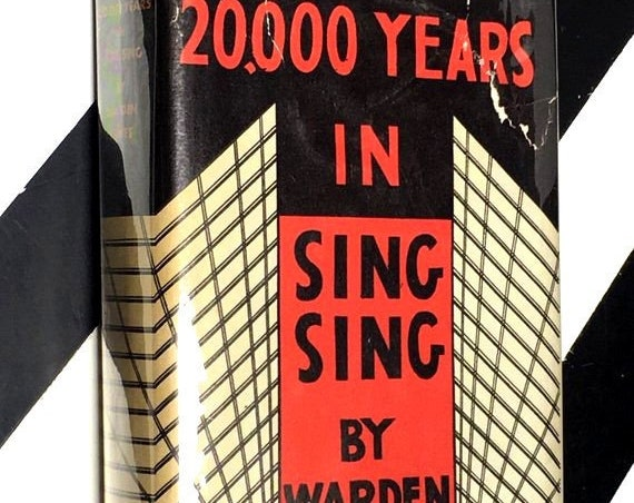 20,000 Years in Sing Sing by Warden Lewis E. Lawes (1932) hardcover book