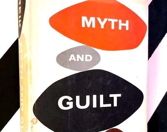 Myth and Guilt: The Crime and Punishment of Mankind by Theodor Reik (1957) hardcover book