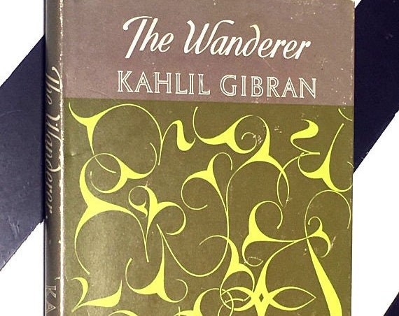 The Wanderer by Kahlil Gibran (1971) hardcover book