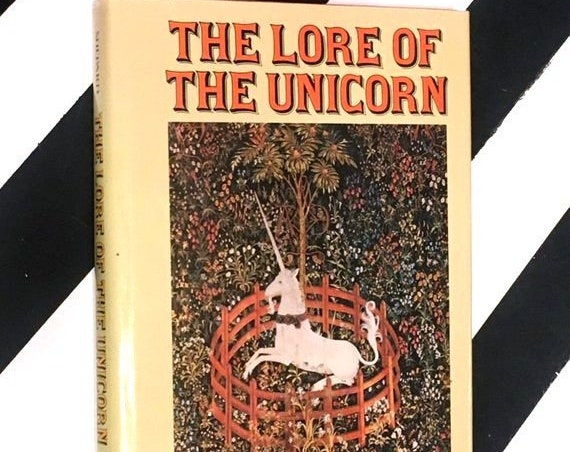 The Lore of the Unicorn by Odell Shepard (1982) hardcover book