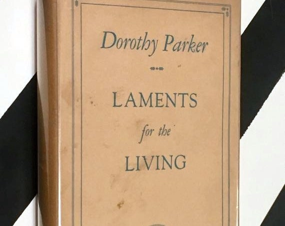 Laments for the Living by Dorothy Parker (1930) hardcover book