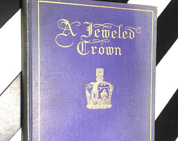 A Jeweled Crown by Eveleen Harrison (1909) hardcover book