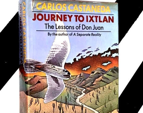 Journey to Ixtlan: The Lessons of Don Juan by Carlos Castaneda (1972) hardcover book