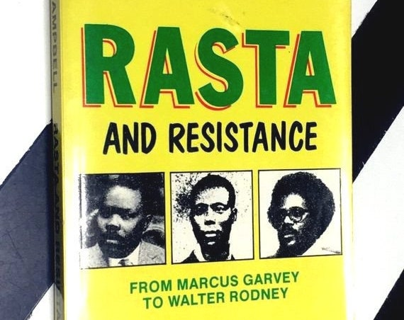 Rasta and Resistance: From Marcus Garvey to Walter Rodney by Horace Campbell with Preface by Eusi Kwayana (1987) softcover book