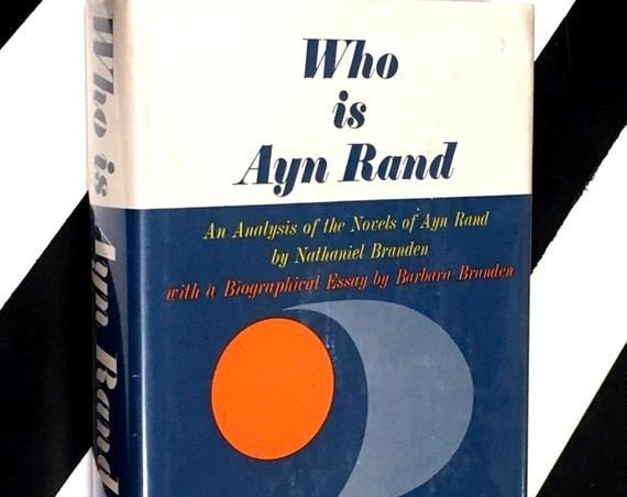 Who is Ayn Rand? by Nathaniel Branden and Barbara Branden (1951) hardcover book