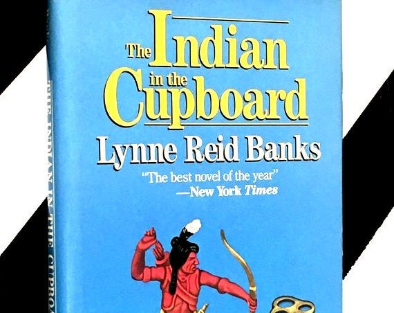 The Indian in the Cupboard by Lynne Reid Banks (1981) hardcover book