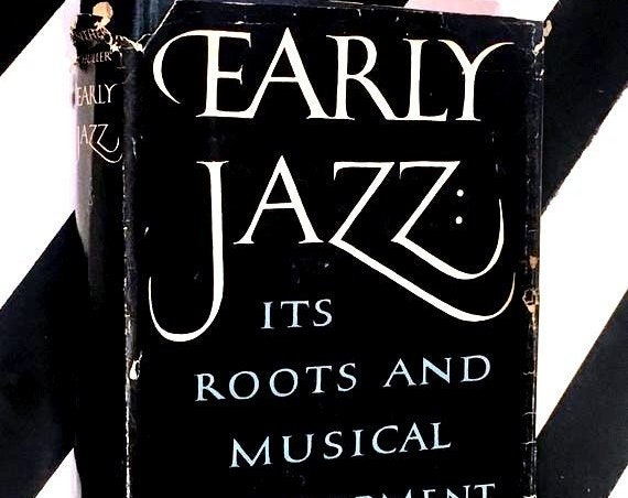 Early Jazz: Its Roots and Musical Development by Gunther Schuller (1968) hardcover book