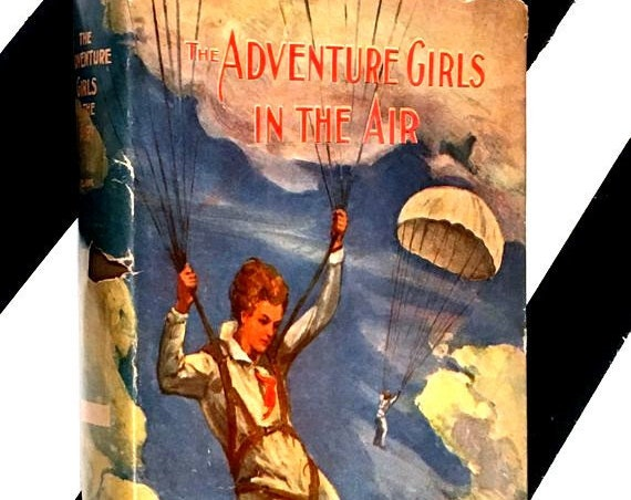 The Adventure Girls in the Air by Clair Blank (1936) hardcover book