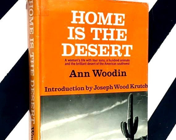 Home is the Desert by Ann Woodin (1965) hardcover book