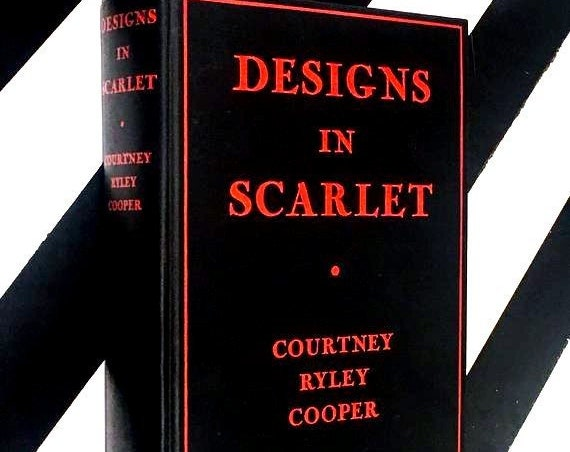 Designs in Scarlet by Courtney Ryley Cooper (1939) hardcover book