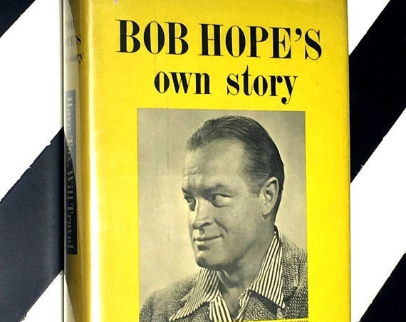 Have Tux, Will Travel: Bob Hope's Own Story as told to Pete Martin, drawings by Ted Sally (1954) hardcover book