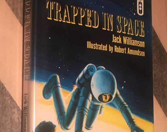 Trapped in Space by Jack Williamson (1968) first edition book