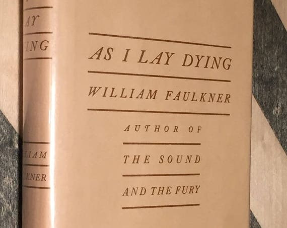 As I Lay Dying by William Faulkner (facsimile of first edition)