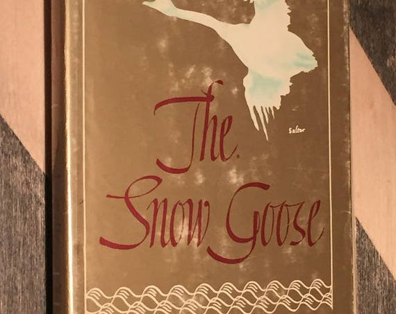 The Snow Goose by Paul Gallico (1941) hardcover book