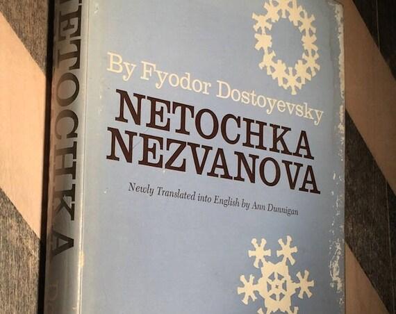 Netochka Nezvanova by Fyodor Dostoyevsky (1970) hardcover book