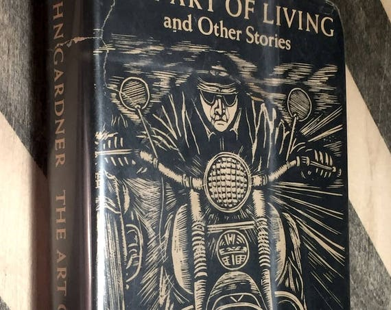 The Art of Living and other Stories by John Gardner (1981) first edition book