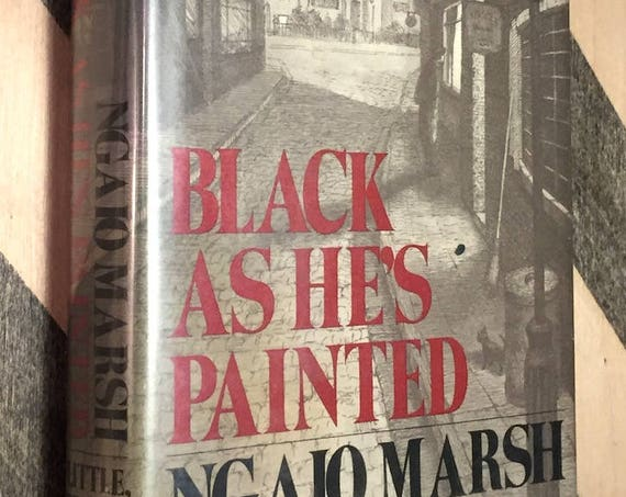Black as He's Painted by Ngaio Marsh (1974) first edition book