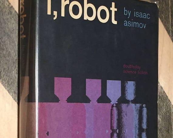i, robot by Isaac Asimov  (hardcover book)