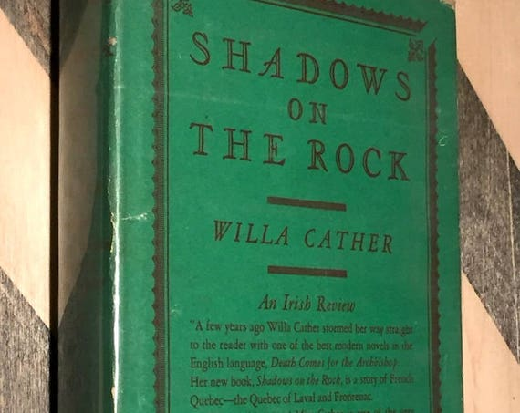 Shadows on the Rock by Willa Cather (1931) hardcover book