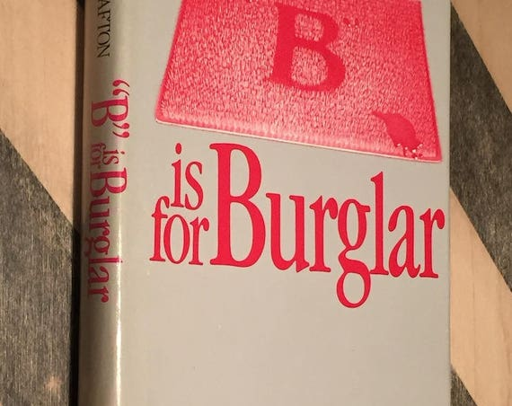 B is for Burglar by Sue Grafton (1985) hardcover book