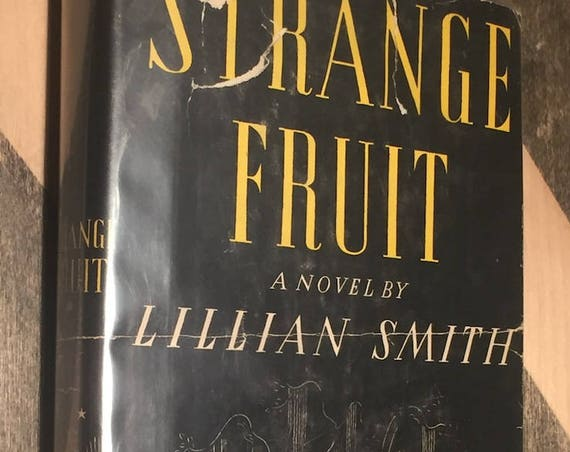 Strange Fruit by Lilian Smith (1944) hardcover book