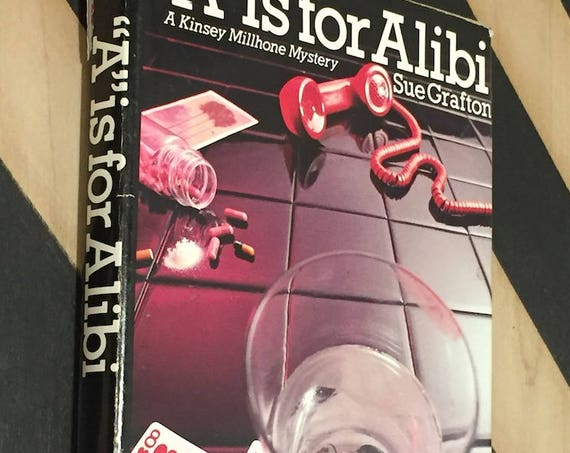 A is for Alibi by Sue Grafton (1982) hardcover book
