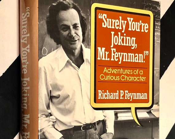 Surely You're Joking, Mr. Feynman! by Richard P. Feynman (1985) hardcover book
