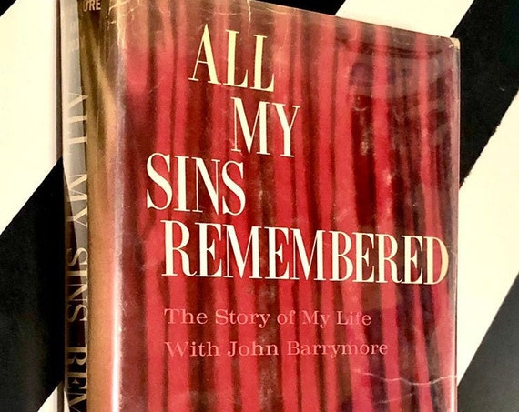 All My Sins Remembered by Elaine Barrymore & Sandford Dody (1964) hardcover first edition book