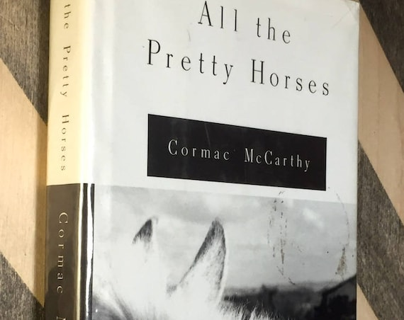 All the Pretty Horses by Cormac McCarthy (1992) hardcover book