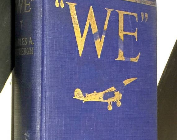 We by Charles Lindbergh (1927) hardcover book
