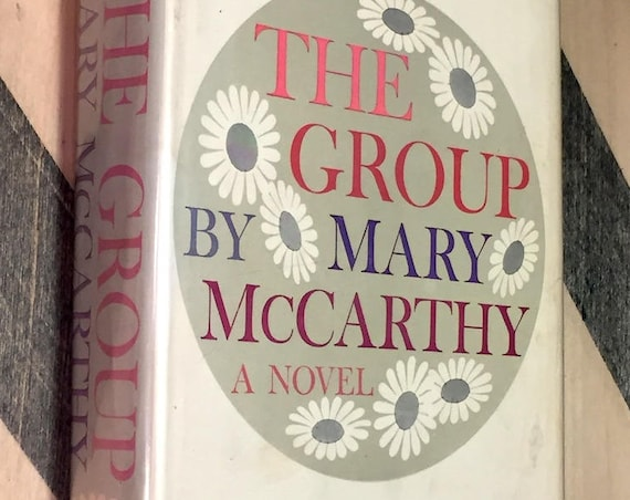 The Group by Mary McCarthy (1963) hardcover book