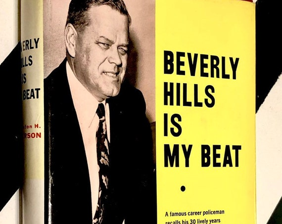 Beverly Hills is My Beat by Clinton H. Anderson (1960) hardcover book