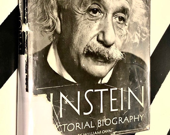 Einstein: A Pictorial Biography by William Cahn (1955) hardcover first edition book