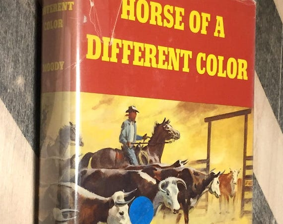 Horse of a Different Color by Ralph Moody (1968) first edition book