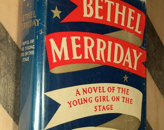Bethel Merriday by Sinclair Lewis (1940) hardcover book