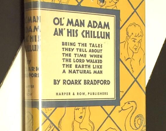 Old Man Adam and His Chillun by Roark Bradford (1928) hardcover book