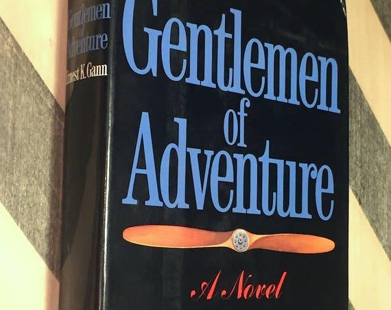 Gentlemen of Adventure by Ernest Gann (1983) first edition book