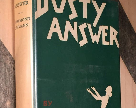 Dusty Answer by Rosamond Lehmann (1927) first edition book