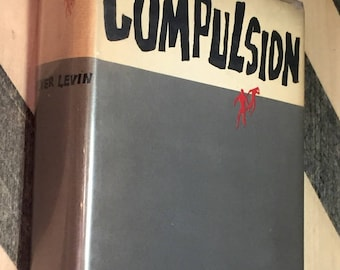 Compulsion by Meyer Levin (1956) hardcover book