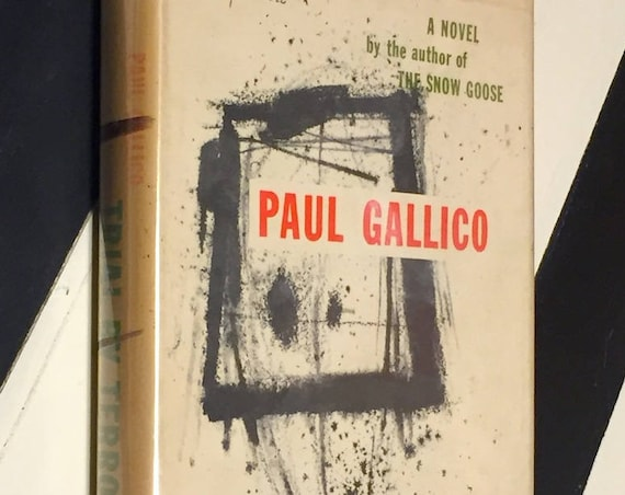 Trial by Terror by Paul Gallico (1952) hardcover book