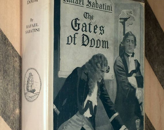 The Gates of Doom by Rafael Sabitini (1926) first edition book