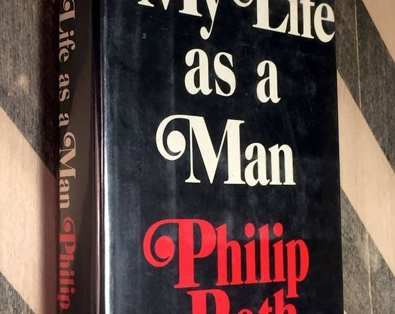 My Life as a Man by Philip Roth (1974) hardcover book
