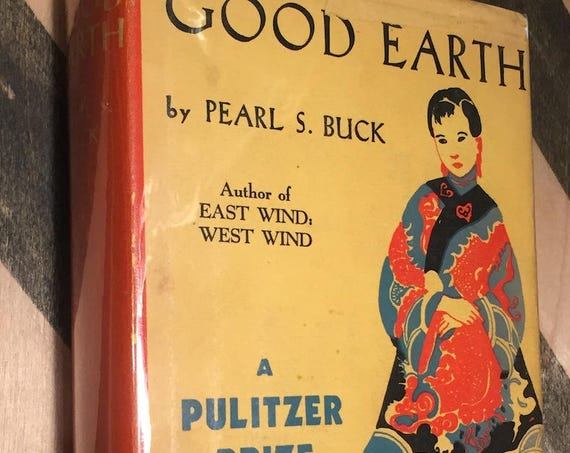 The Good Earth by Pearl S. Buck (1931) hardcover book
