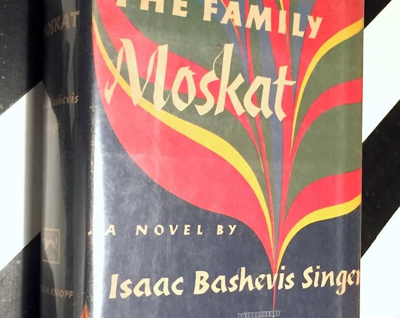 The Family Moskat by Isaac Singer (1950) hardcover book