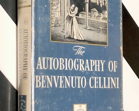The Autobiography of Benvenuto Cellini (1950) Modern Library hardcover book