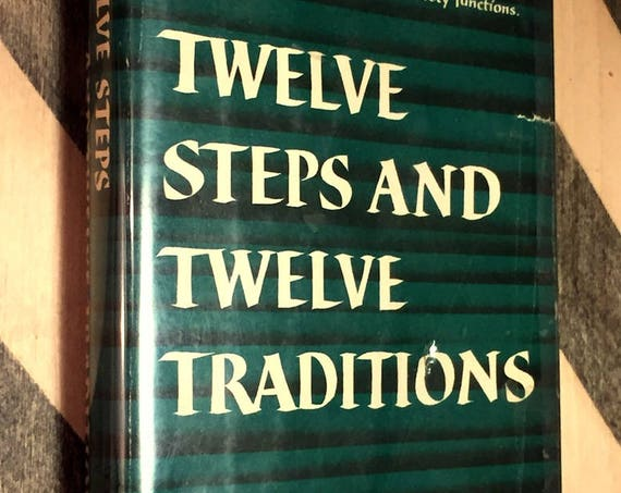 Twelve Steps and Twelve Traditions of Alcoholics Anonymous (1953) first edition book