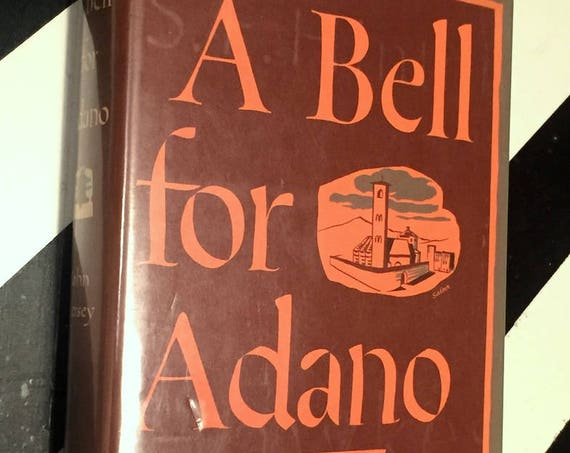 A Bell for Adano by John Hersey (1944) hardcover book