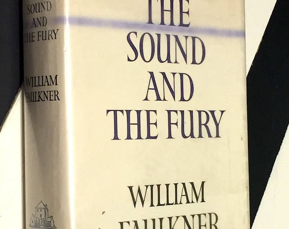 The Sound and the Fury by William Faulkner (1956) hardcover book
